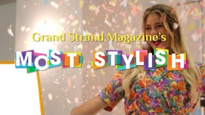 Embedded thumbnail for The Grand Strand's Most Stylish 2018