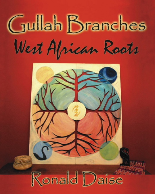 Gullah Branches: West African Roots by Ronald Daise